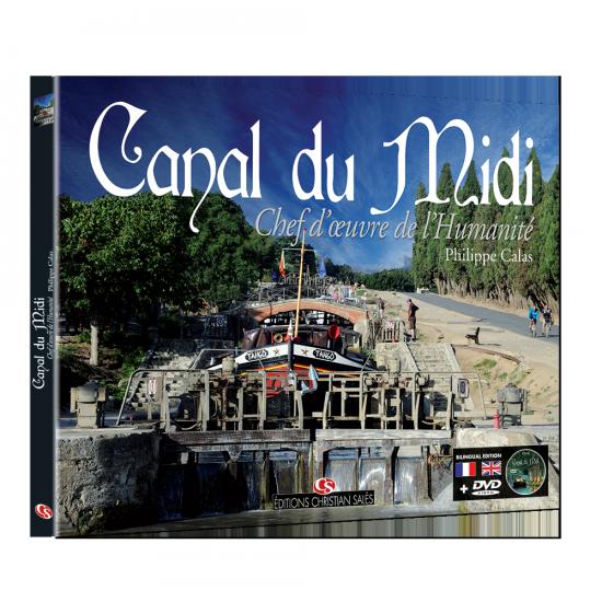 CANAL DU MIDI Chef d'oeuvre de l'Humanité