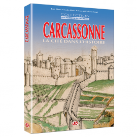 Carcassonne – La Cité dans l'histoire (livre)