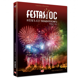 FÊTES EN LANGUEDOC Festas d'Oc (livre)