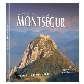 Il était une foi MONTSÉGUR (Livre audio CD)