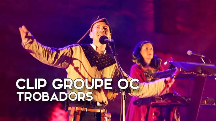 Trobadors | Clip | Groupe OC Lumina